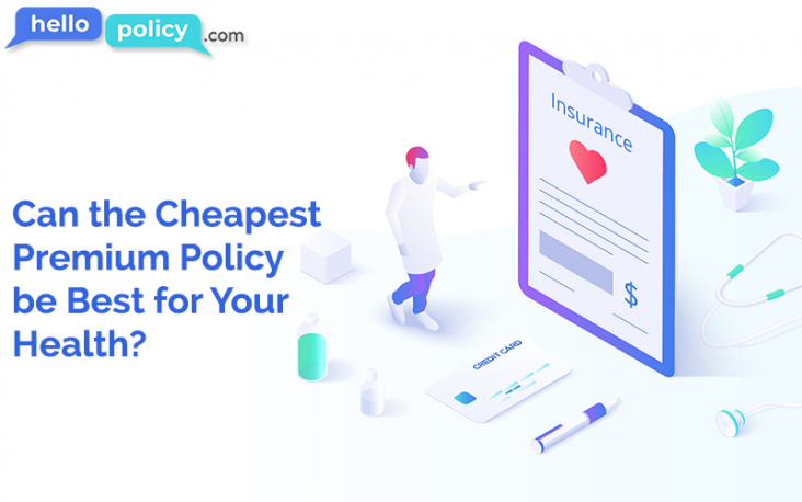 Can-the-Cheapest-Premium-Policy-be-Best-for-Your-Health