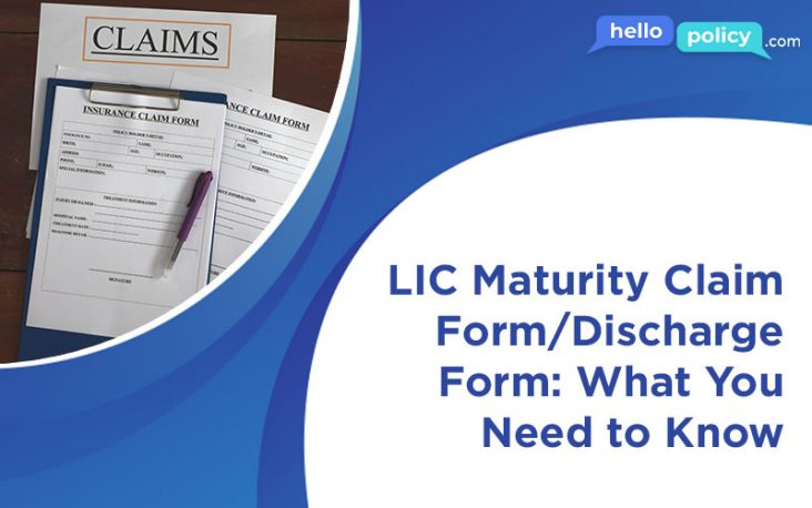 LIC-Maturity-Claim-Form-Discharge-Form-What-You-Need-to-Know