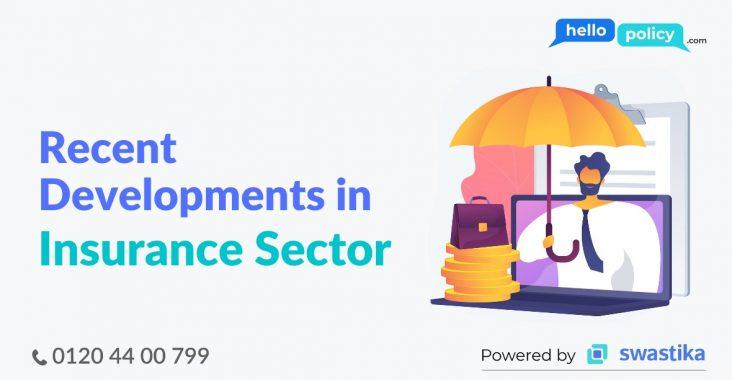 Developments in Insurance Sector